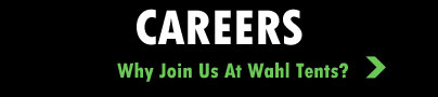 careers at Wahl Tents Detroit